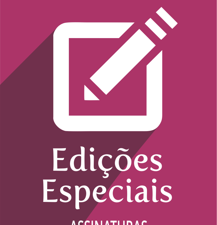Assinaturas Edições Especiais