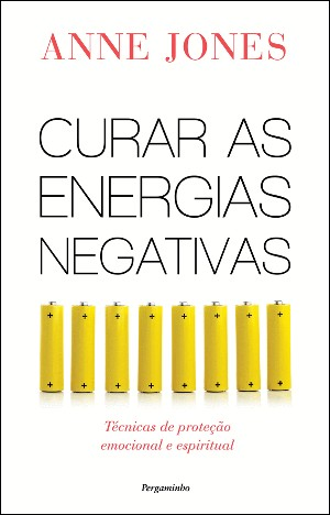 Curar as energias negativas