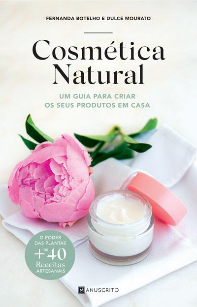 Cosmética Natural 6 Produtos de beleza