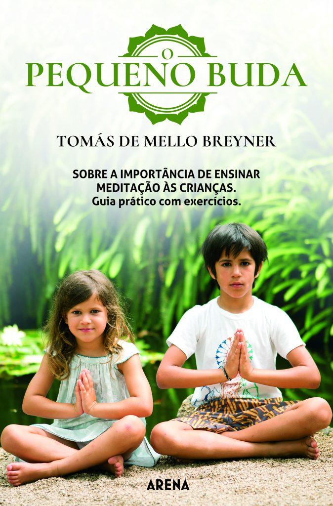O pequeno Buda - Meditação para crianças